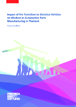Impact of the transition to electrical vehicles on workers in automotive parts manufacturing in Thailand